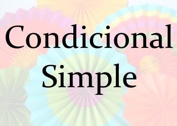 Condicional Simple (простое условное время): правила + 4 онлайн теста